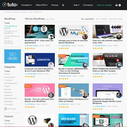 TUTO WORDPRESS , 132 Formations WordPress en vidéo sur TUTO.COM