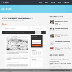 12 Best WordPress Theme Frameworks 2015