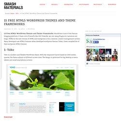 15 Free HTML5 WordPress Themes and Theme Frameworks