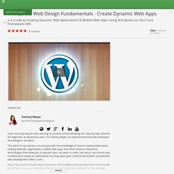 Wordpress Web Design Fundamentals - Create Dynamic Web Apps