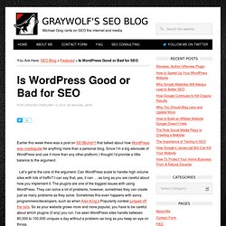 Is Wordpress Good or Bad for SEO