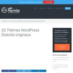 20 Thèmes WordPress Gratuits originaux