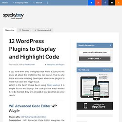 12 Wordpress Plugins to Display and Highlight Code within your Blog ...