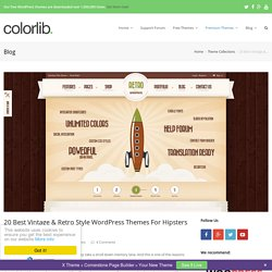 20 Best Vintage & Retro Style WordPress Themes For Hipsters And Vintage Fans 2015