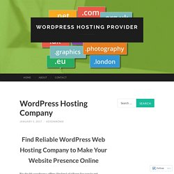 Choose The Best Wordpress Hosting Company