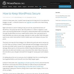WordPress › Blog How to Keep WordPress Secure