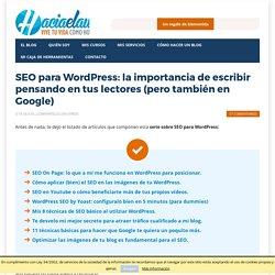 SEO para Wordpress: la importancia de escribir para Google