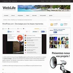 WordPress.com : Des badges pour les étapes importantes