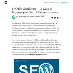 SEO for WordPress — 3 Ways to Improve your Search Engine Presence