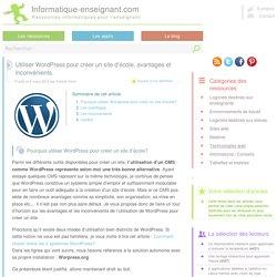 Créer un site d'école avec Wordpress, avantages et inconvénients.