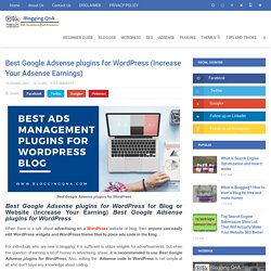 Best Google Adsense plugins for WordPress (Increase Your Adsense Earnings) - Blogging QnA- Blogging Questions and Answer