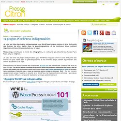 12 plugins Wordpress indispensables