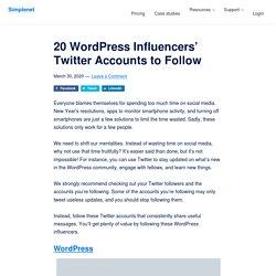 20 WordPress Influencers' Twitter Accounts to Follow - Simplenet