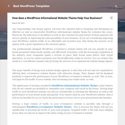 How does a WordPress Informational Website Theme Help Your Business?
