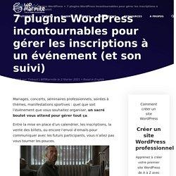 7 plugins WordPress pour gérer les inscriptions à un événement