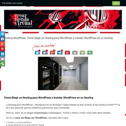 Hosting Wordpress: Cómo Elegir un Hosting para Wordpress e Instalar Wordpress en un Hosting - Crear Tienda Virtual - Crear Tienda Online