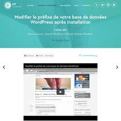 Modifier le préfixe de votre base de données WordPress après installation