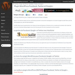 Intégrer Facebook, Twitter et Google+