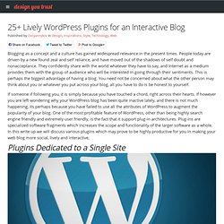 25+ Lively WordPress Plugins for an Interactive Blog