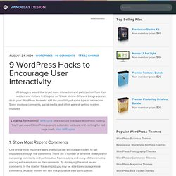 9 WordPress Hacks to Encourage User Interactivity | Vandelay Des