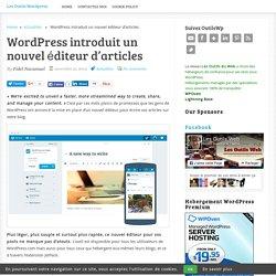 WordPress introduit un nouvel éditeur d'articles