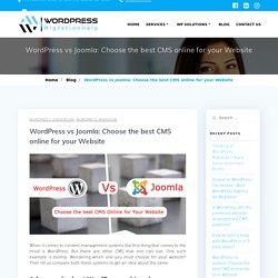 WordPress vs Joomla: Choose the best CMS online for your Website