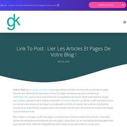 Link to Post : Lier les articles et pages de votre blog ! sur Geekeries.fr | Découvrir WordPress