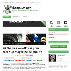 20 Thèmes pour créer un Magazine de qualité avec Wordpress