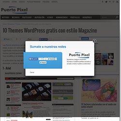 10 Themes Wordpress gratis con estilo Magazine - PuertoPixel.com