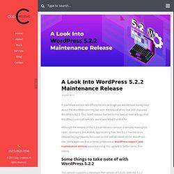 A Look Into WordPress 5.2.2 Maintenance Release