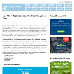 Top 5 Mobile Apps to Ease Your WordPress Management Tasks
