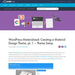 WordPress Materialized: Creating a Material Design Theme, pt. 1 - Theme Setup