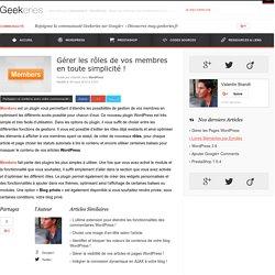 Gérer les rôles de vos membres en toute simplicité ! sur Geekeries.fr | Découvrir WordPress