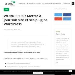 WORDPRESS : Mettre à jour son site et ses plugins Wordpress