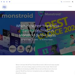 Which is the best WordPress Theme Monstroid2 vs Monstroid deep analysis - 69Themes