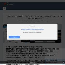 10 Plugins phares et gratuits pour faire ses galeries photos avec Wordpress - Webmaster Montpellier - Nîmes - DDLX