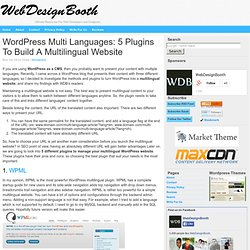 Wordpress Multi Languages: 5 Plugins To Built A Multilingual Web