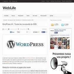 WordPress 4.0 : Toutes les nouveautés du CMS