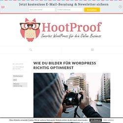 Bilder für WordPress richtig optimieren - HootProof