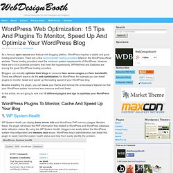 Wordpress Web Optimization: 15 Tips And Plugins To Monitor, Spee
