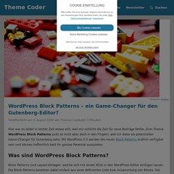 WordPress Block Patterns - Ein Game Changer für Gutenberg?