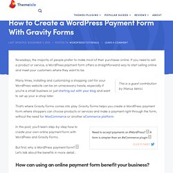 How to Create a WordPress Payment Form With Gravity Forms
