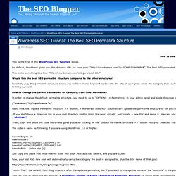 WordPress SEO Tutorial: The Best SEO Permalink Structure ~ WorPress SEO