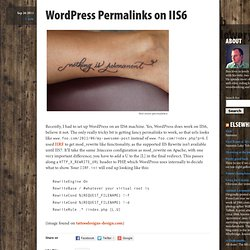 Wordpress Permalinks on IIS6 | ben lowery