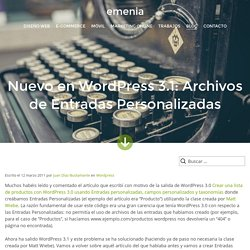 Nuevo en Wordpress 3.1: Archivos de Entradas Personalizadas