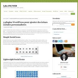 3 plugins WordPress pour ajouter des icônes sociales personnalisées - Labo JNG WEB