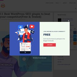 11 Best WordPress SEO plugin to beat your competitor [Free & Tested]