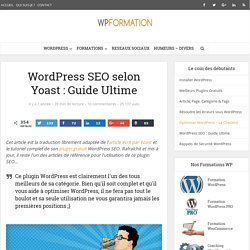 WordPress SEO plugin : Le Guide ultime
