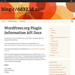 WordPress.org Plugin Information API Docs | blog://dd32.id.au/