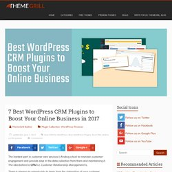 7 Best WordPress CRM Plugins to Boost Your Online Business in 2017